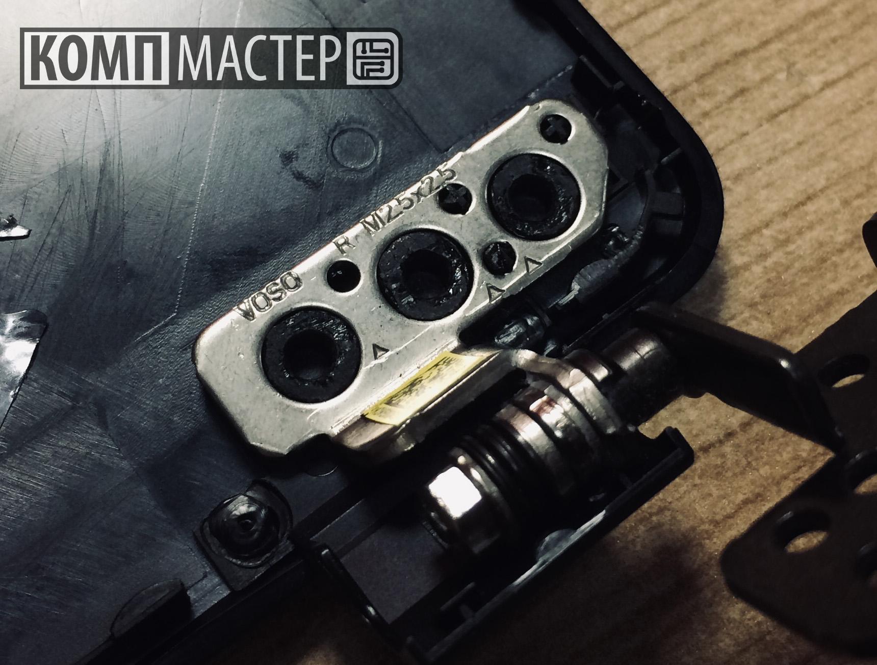 Acer Aspire A315-54 - Ремонт креплений дисплея